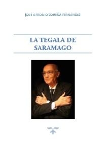 LA TEGALA DE SARAMAGO2