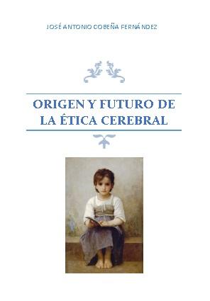 ORIGEN Y FUTURO ETICA CEREBRAL2