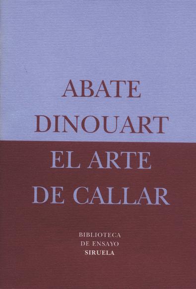 ARTE DE CALLAR