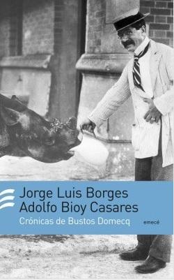CRONICAS HONORIO BUSTOS DOMECQ